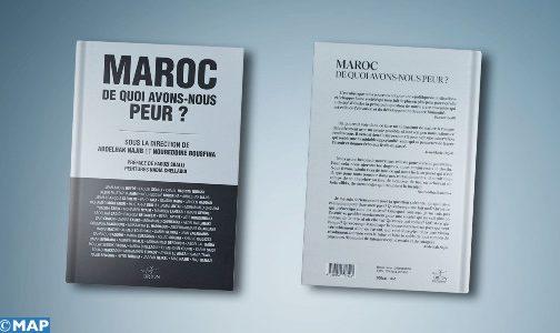 """""""المغرب، ما مبعث خوفنا؟""""، مؤلف جماعي يسلط الضوء على مغرب اليوم والغد"""