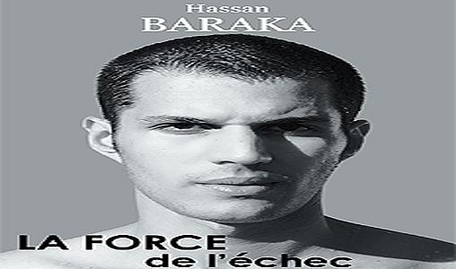 """Parution de la """"Force de l'échec"""", premier livre de l'athlète marocain Hassan Baraka"""