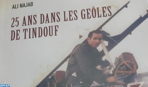 """""""25 ans dans les geôles de Tindouf"""" de Ali Najab, un """"devoir de mémoire"""" et un récit tragique sur la brutalité des bourreaux polisariens"""