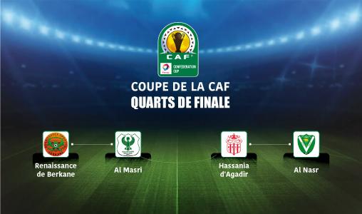 Coupe de la CAF (Quarts de finale): Le Hassania d'Agadir affrontera Al Nasr, la Renaissance de Berkane hérite d'Al Masri
